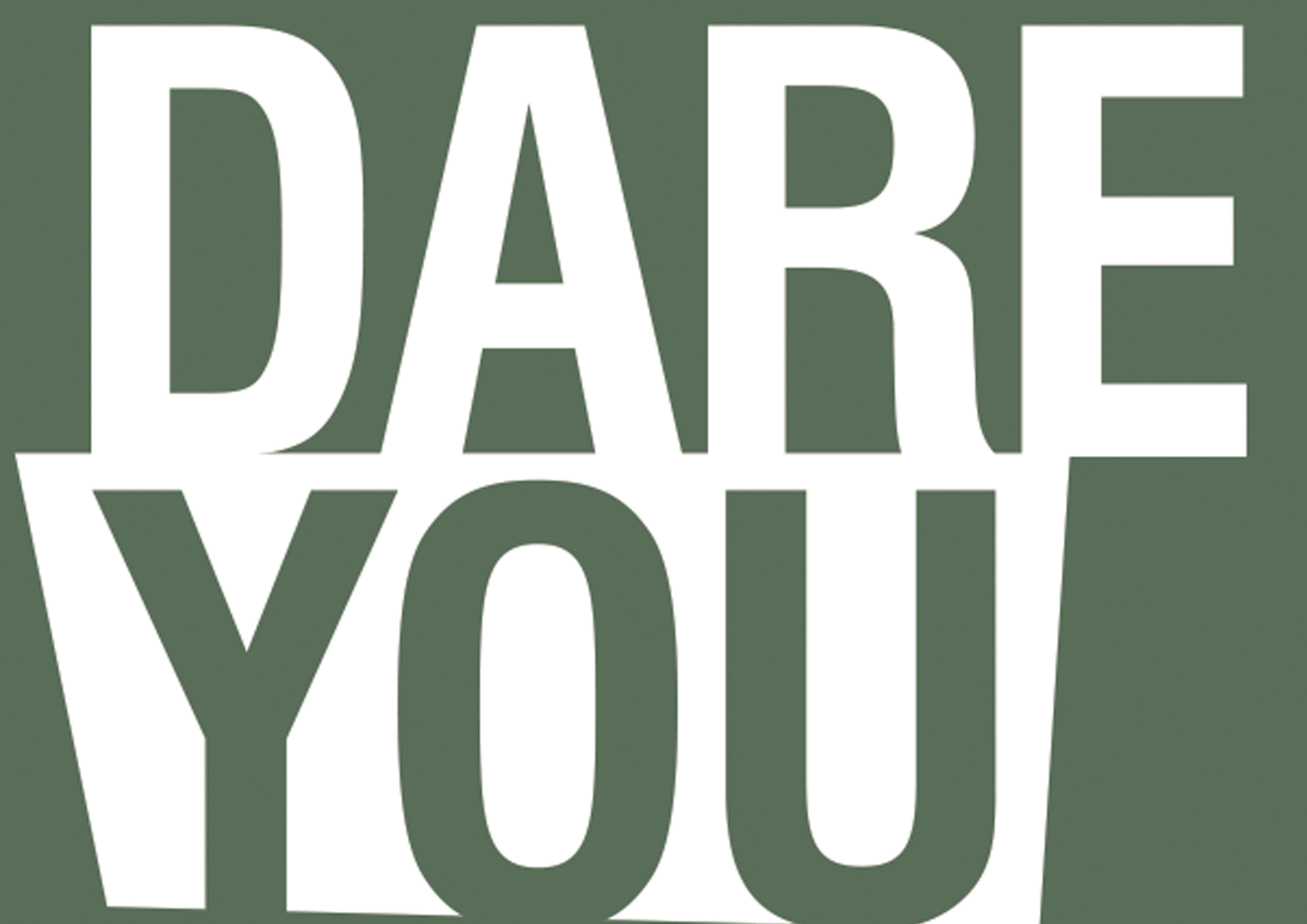 Image of the letters Dare You