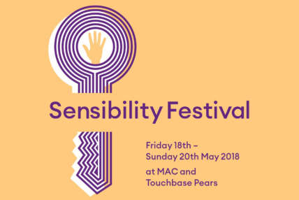 Sensibility Festival logo, which occurs Friday 18th - Sunday 20th May 2018 at MAC and Touchbase Pears