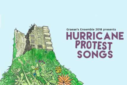 Graeae's Ensemble 2018 presents Hurricane Protest Songs