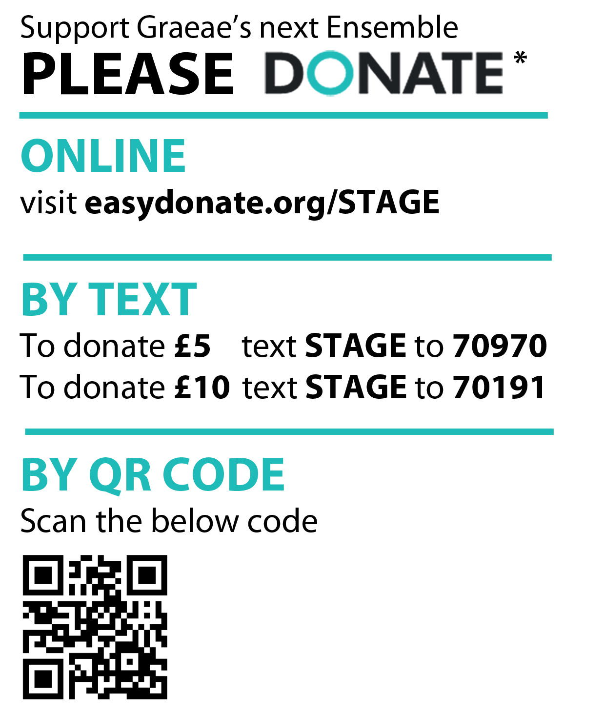 Support Graeae's next Ensemble. Please donate* : Online, visit www.easydonate.org/STAGE, by text: to donate £5 text STAGE to 70970. To donate £10 text STAGE to 70191.