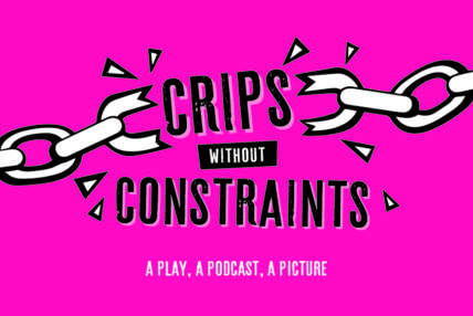 Crips without Constraints - A Play, A Podcast, A Picture