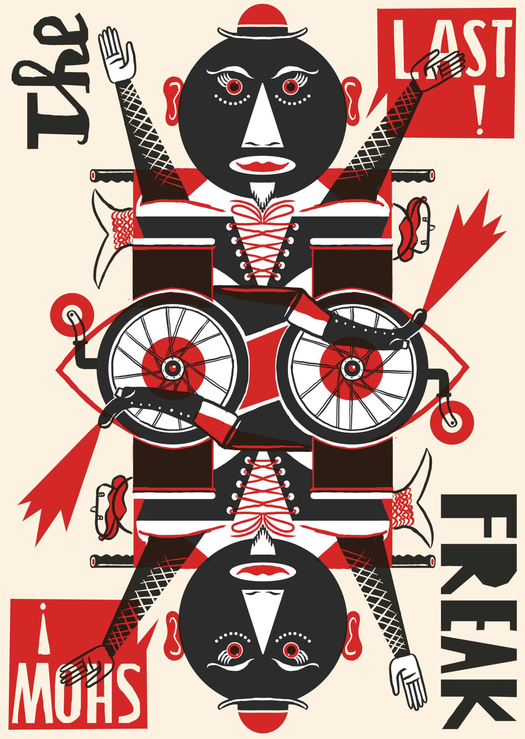 This piece with its mirrored central image is reminiscent of a playing card in it's composition. It features a flamboyant character, dressed in a lace-up bodice and mask, looking defiantly at the viewer. The figure, and the wheelchair in which he sits, are made-up of geometric shapes, his face is a perfect black circle with a white triangle nose, and an oval cut out around the mouth. The image is bold and striking, using black, white and red on a cream background. One word, from the phrase, The Last Freak Show, is written in each of the four corners of the page.