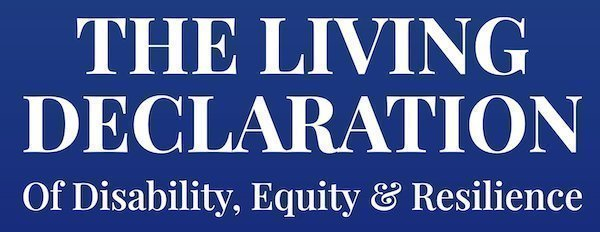 The Living Declaration of Disability, Equity and Resilience