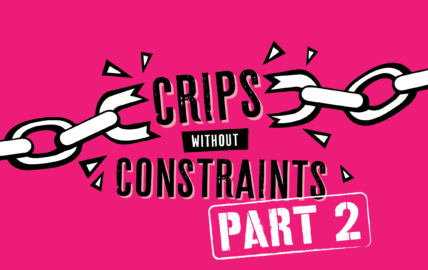 A graphic which reads Crips without Constraints part 2, against a bright pink background