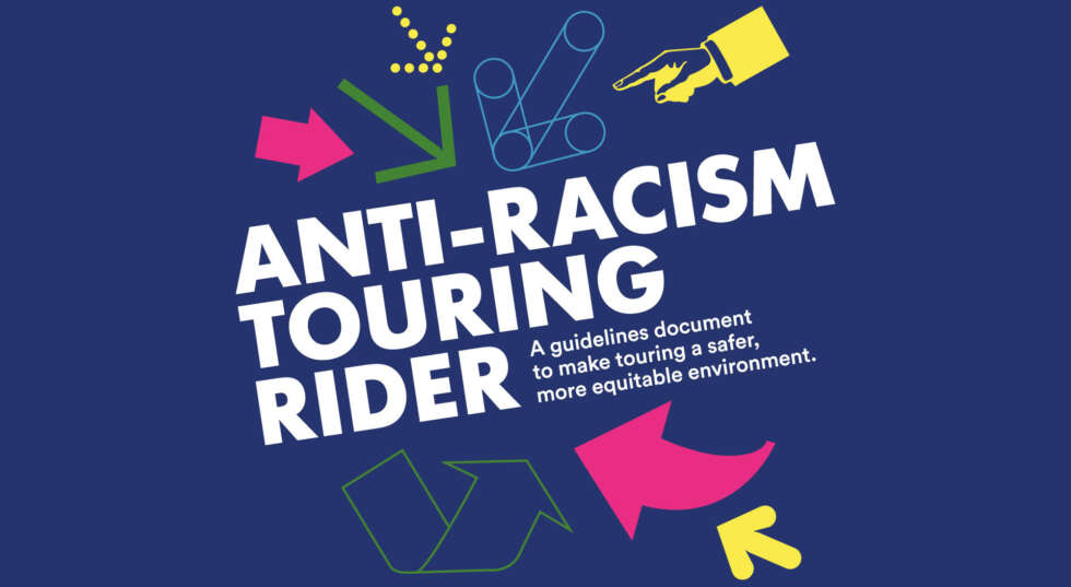 A graphic which reads Anti Racism Touring Rider. A series of arrows in different styles and colours points to the text. The background is a dark navy blue.